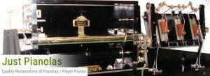 Just Pianolas - Quality Restorations of Pianolas / Player Pianos